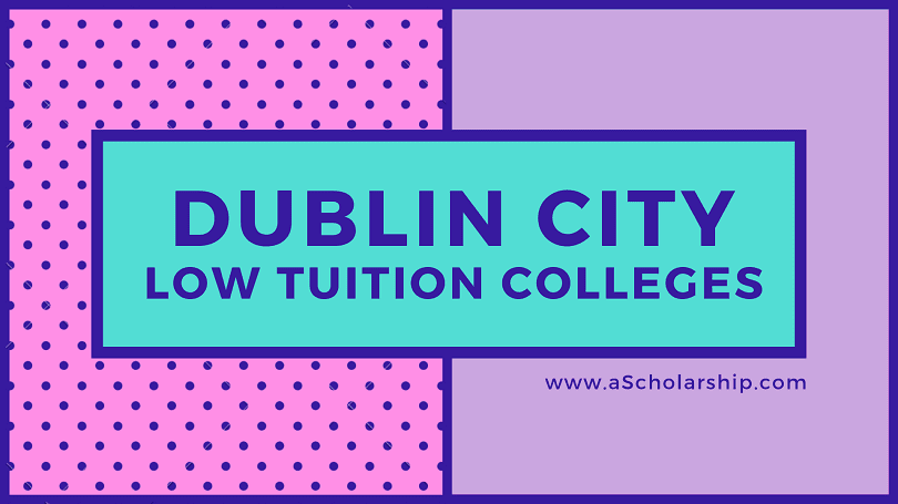 Dublin City Low tuition colleges