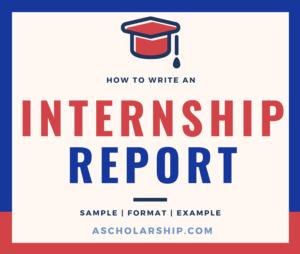 Internship Report - Internship Report sample - internship report template - How To write an internship report