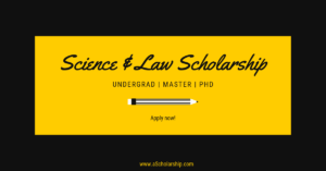 Science & Law Scholarships