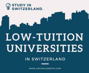Low Tuition Universities in Switzerland