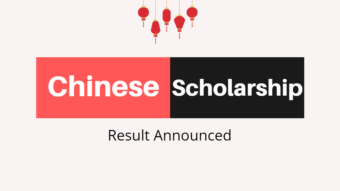 CSC Scholarship Result Announcement 2020-2021 - Chinese Government Scholarship Result - China Scholarship Council