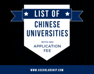 list of Chinese Universities without application fee for CSC Scholarship