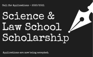 Science & Law School Scholarship 2020