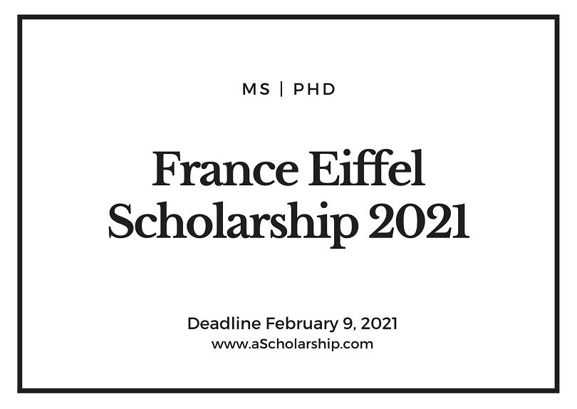 French Eiffel Scholarships 2021