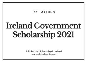 Ireland Government Scholarship 2021