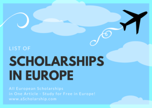 List of Scholarships in European Countries for International Students