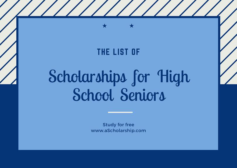 Scholarships for High School Seniors in 2020-2021