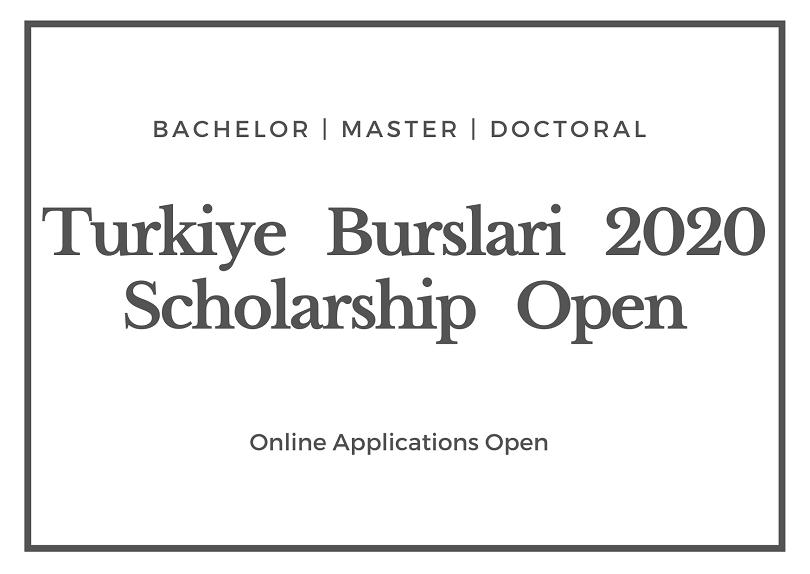 Turkiye Burslari Scholarship 2020-2021 - Turkey Government Scholarship Application Deadline February 20, 2020