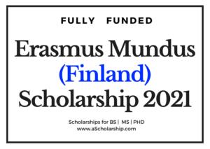 Erasmus Mundus Finland Scholarship 2021