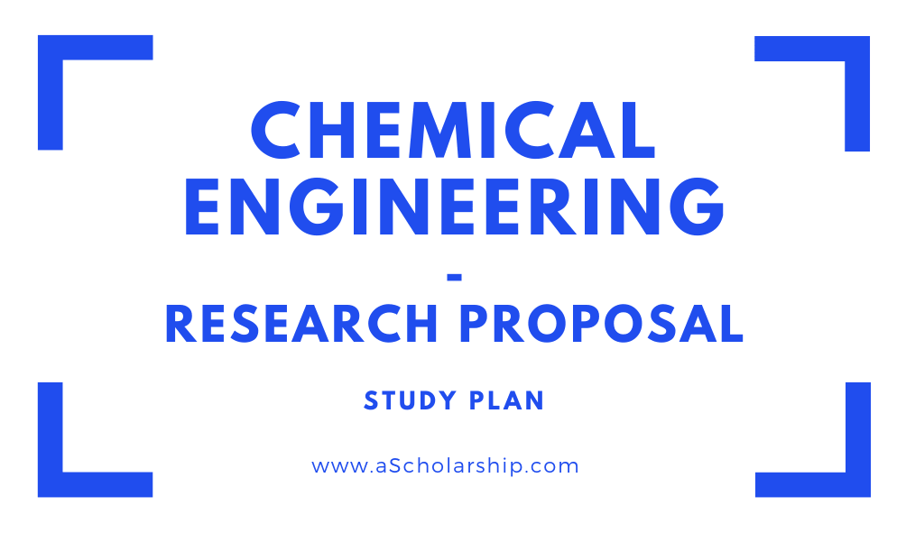 Chemical Engineering Study Plan and Research Proposal