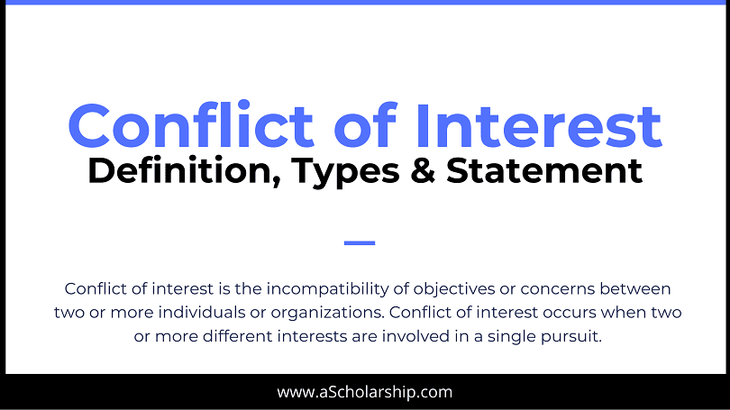 Conflict of Interest Statement, Definition, Types and Understanding