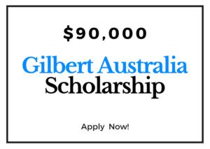 $90,000 Gilbert Rigg Scholarship Australia 2021