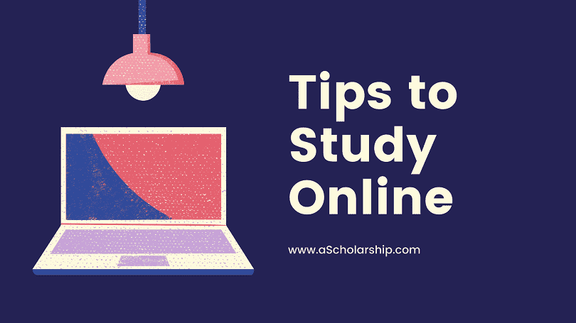 Online Studies - Online Courses Tips to Study Online Effectively and Earn an online Certificate