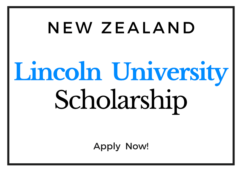 University of Lincoln Scholarship (New Zealand) 2021 for International Students