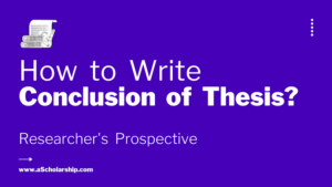 Conclusion Writing for Thesis - Conclusion Writing for Dissertation Ph.D. Researcher's Explained it