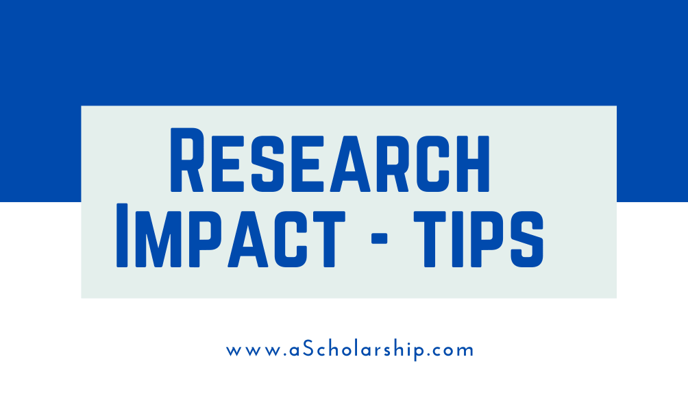 Research Impact Assuring the impact of your Research Blueprint to Guarantee your Research Makes an impact