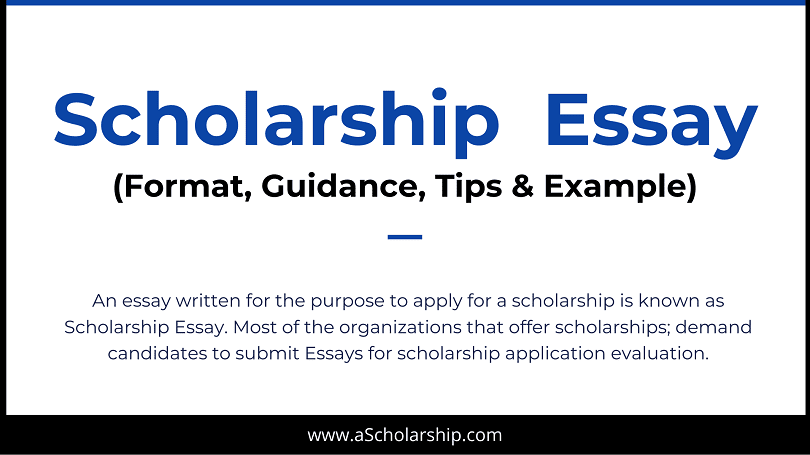 Scholarship Essay Format, Outline, Example, Sample