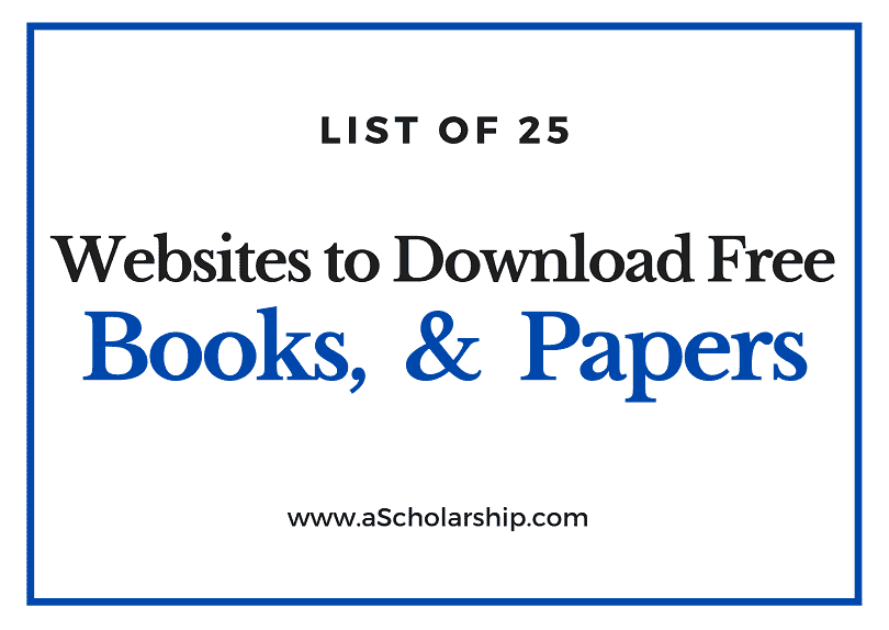 25 Websites to Download Free Books, e-Books, Journal Papers and Literature