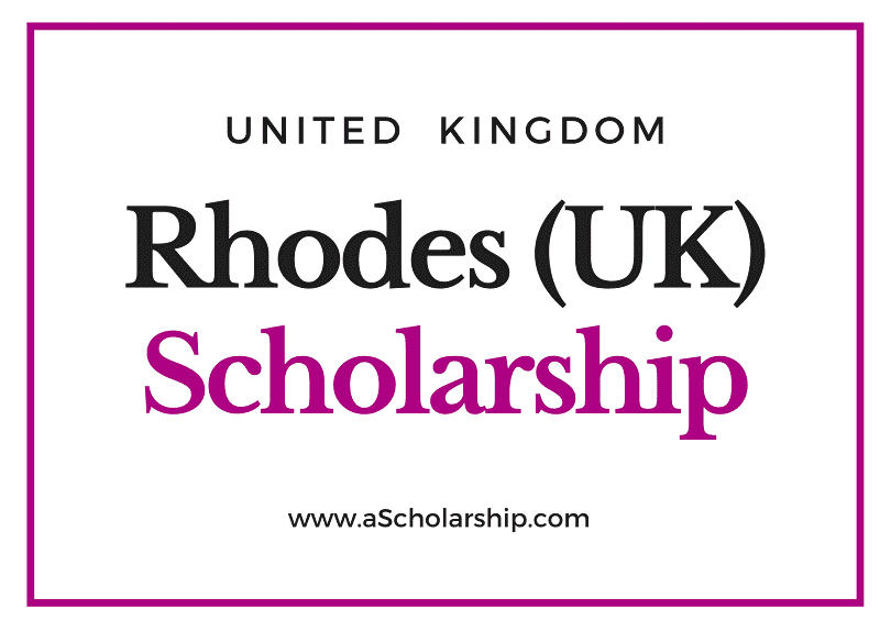 Global Rhodes Scholarship 2021 - 7 Steps to apply for Rhodes Scholarship