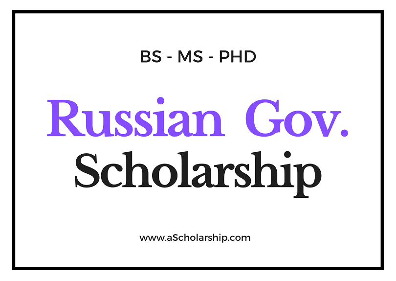 Scholarships in Russia List of all Russian Scholarships Sponsored by Russian Government and Russian Universities
