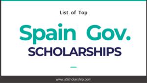 Scholarships in Spain (Spanish Scholarships) List of Scholarships in Spain