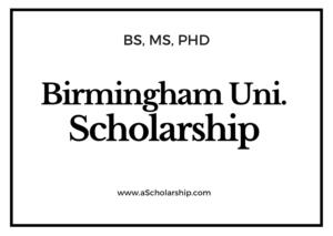 University of Birmingham Scholarship for academic session 2021