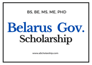 Belarus Scholarships List of all Scholarships in Belarus for Students, Researchers and Exchange Students