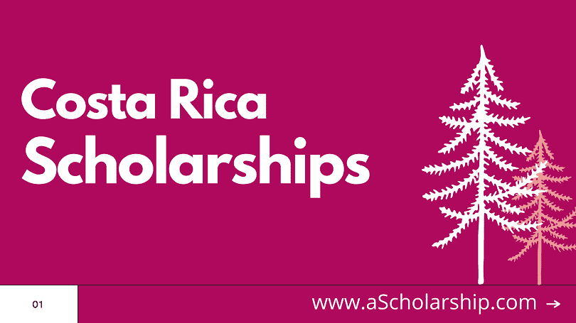Costa Rica Scholarships List of Scholarships in Costa Rica for Students