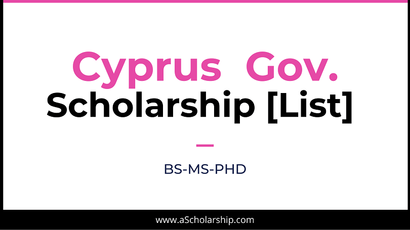 Cyprus Scholarships List of Top Scholarships in Cyprus