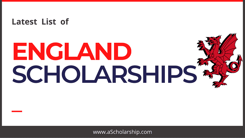 England Scholarships List Premium List of Scholarships in England