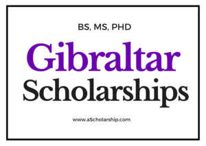 Gibraltar Scholarships - List of Scholarships in Britian Gibraltar