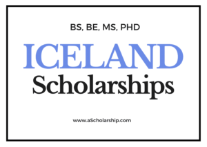 List of Best Scholarships in Iceland for Students