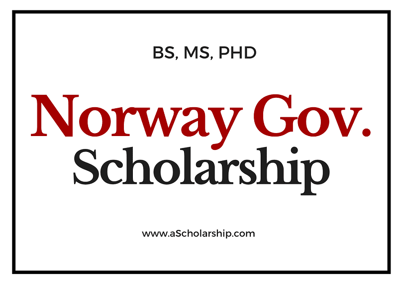 Norway Government Scholarships - List of Norway Scholarships