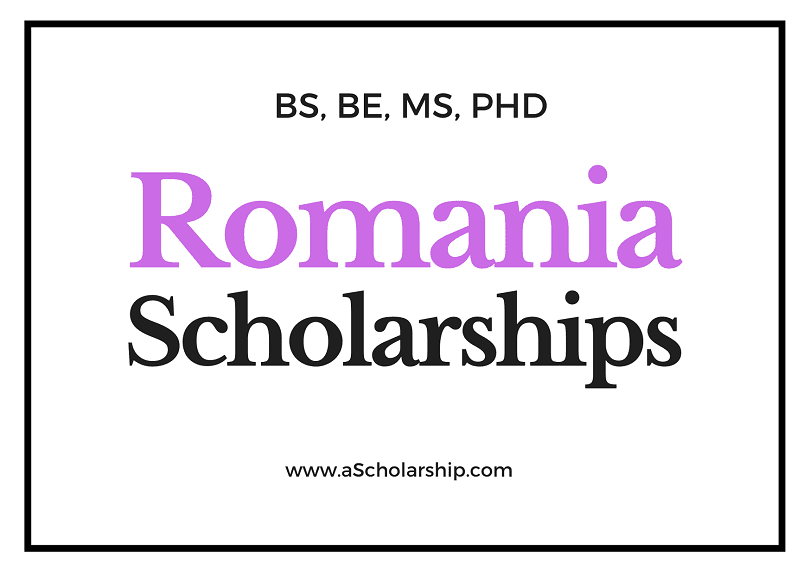 Romanian Scholarships List of Top Scholarships in Romania