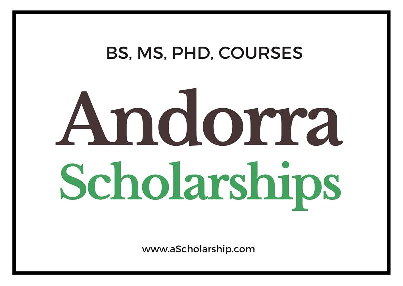 Andorra Scholarships List of Top Scholarships in Andorra