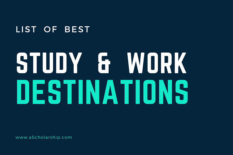Best Destinations to Work and Study for International Students