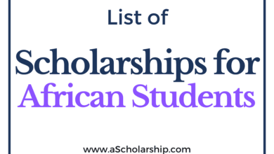 List of Scholarships for African Students Fully Funded Scholarships for Africans