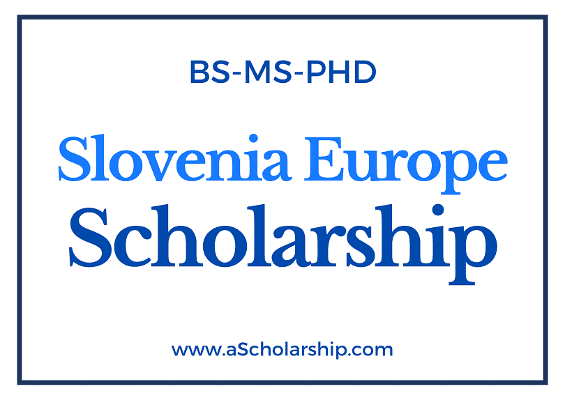 Scholarships in Slovenia for College and University Students