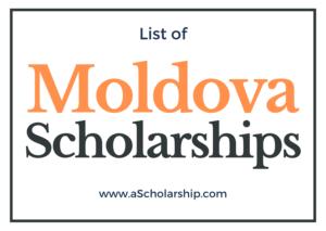 Moldova Scholarships 2021-2022 List of all Scholarship Opportunities in Moldova for Students