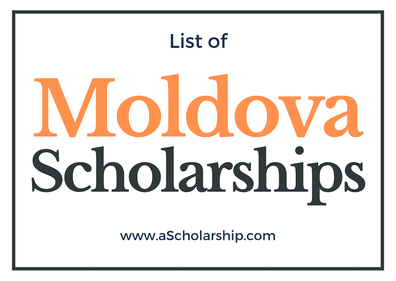 Moldova Scholarships 2021-2022 List of all Scholarship Opportunities in Moldova for Students