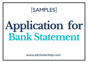 Application for Bank Statement Request [Samples Included]