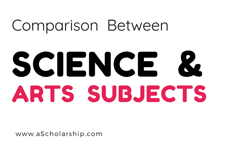 Science VS Arts Facts to Choose Between Arts & Science Subject in 2021