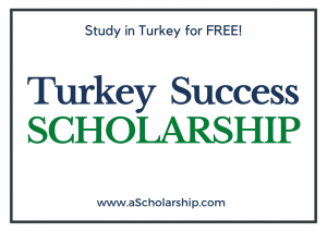 Turkish Success Scholarship 2022-2023 Start Your Application Submission