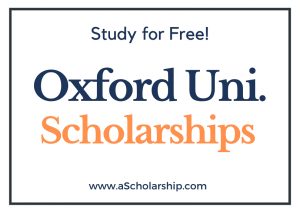 University Of Oxford scholarships 2022-2023 Submit Application