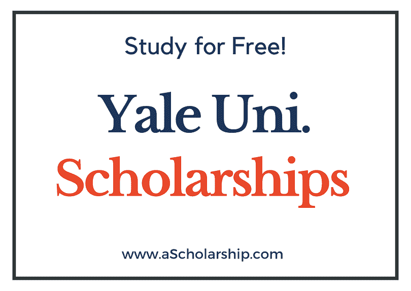 Yale University scholarships 2022-2023 Submit Application