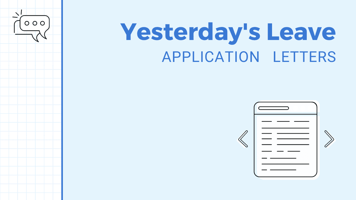 Application for Yesterday's Leave Samples, Templates, and Specimens