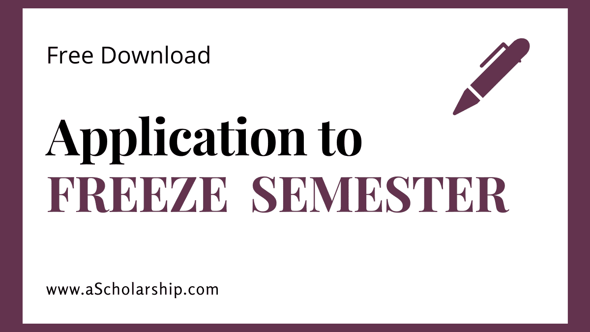 Applications to Freeze Semester, Samples, Format, Templates