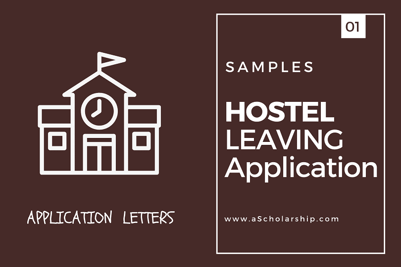 Hostel Leaving Application to Warden with Samples [Permanently or Temporarily]