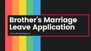 Leave Application for Brother Marriage Samples, Format, Template