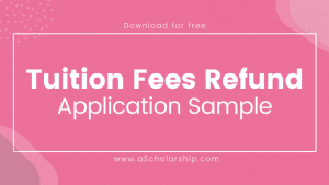 Application for Tuition Fee Refund From School, College, or University